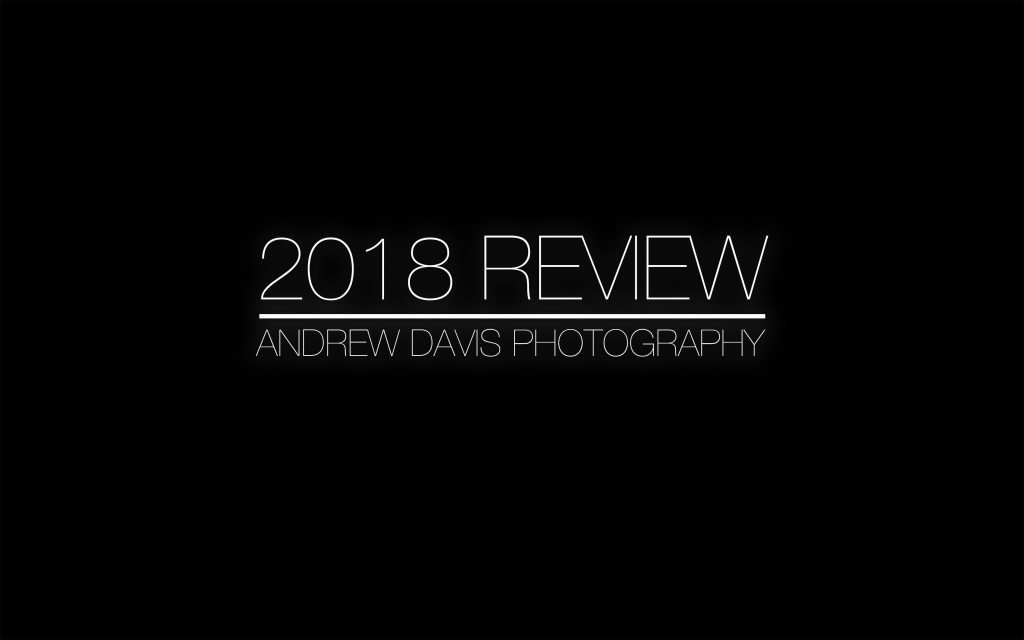 2018 Review header Andrew Davis Photography, Pencoed, Bridgend
